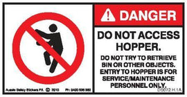 DO NOT ACCESS HOPPER (Horizontal)