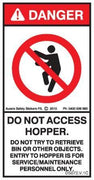 DO NOT ACCESS HOPPER (Vertical)