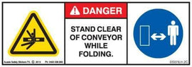 STAND CLEAR CONVEYOR WHILE FOLDING (Horizontal)