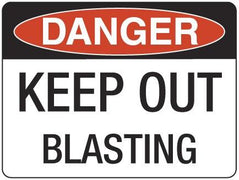 KEEP OUT BLASTING