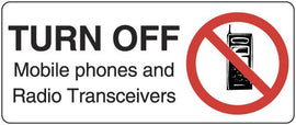 TURN OFF MOBILE PHONES AND RADIO TRANSMITTERS