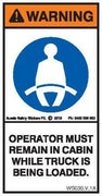 OPERATOR TO REMAIN IN TRUCK (Vertical)