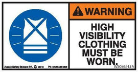 HIGH VISIBILITY CLOTHING MUST BE WORN (Horizontal)