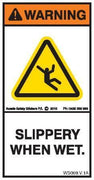 SLIPPERY WHEN WET (Vertical)