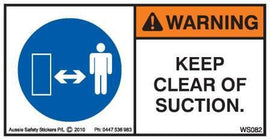 KEEP CLEAR OF SUCTION (Horizontal)