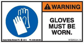 GLOVES MUST BE WORN (Horizontal)