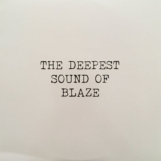 BLAZE ‎– The Deepest Sound Of Blaze GR1235