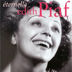edith piaf eternelle best of french music classics cabaret