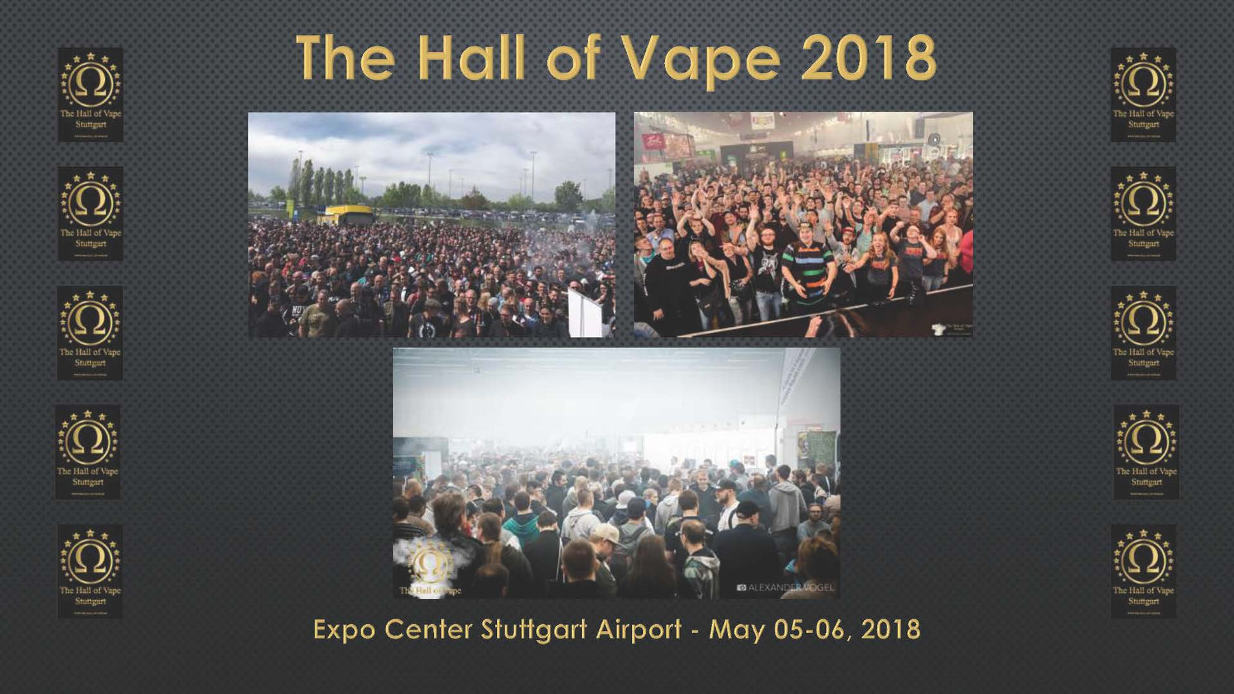 The Hall of Vape - Must visit vaping events