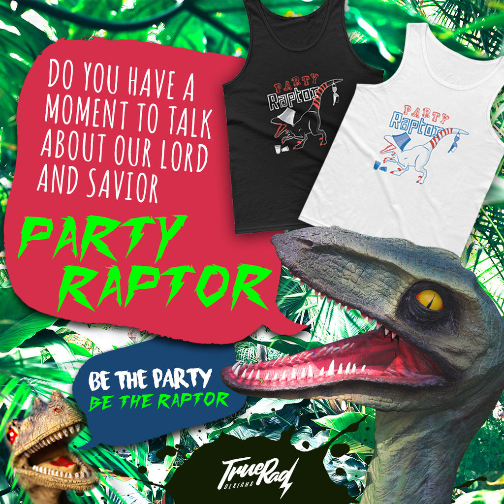 It's time to paaaarty raptor