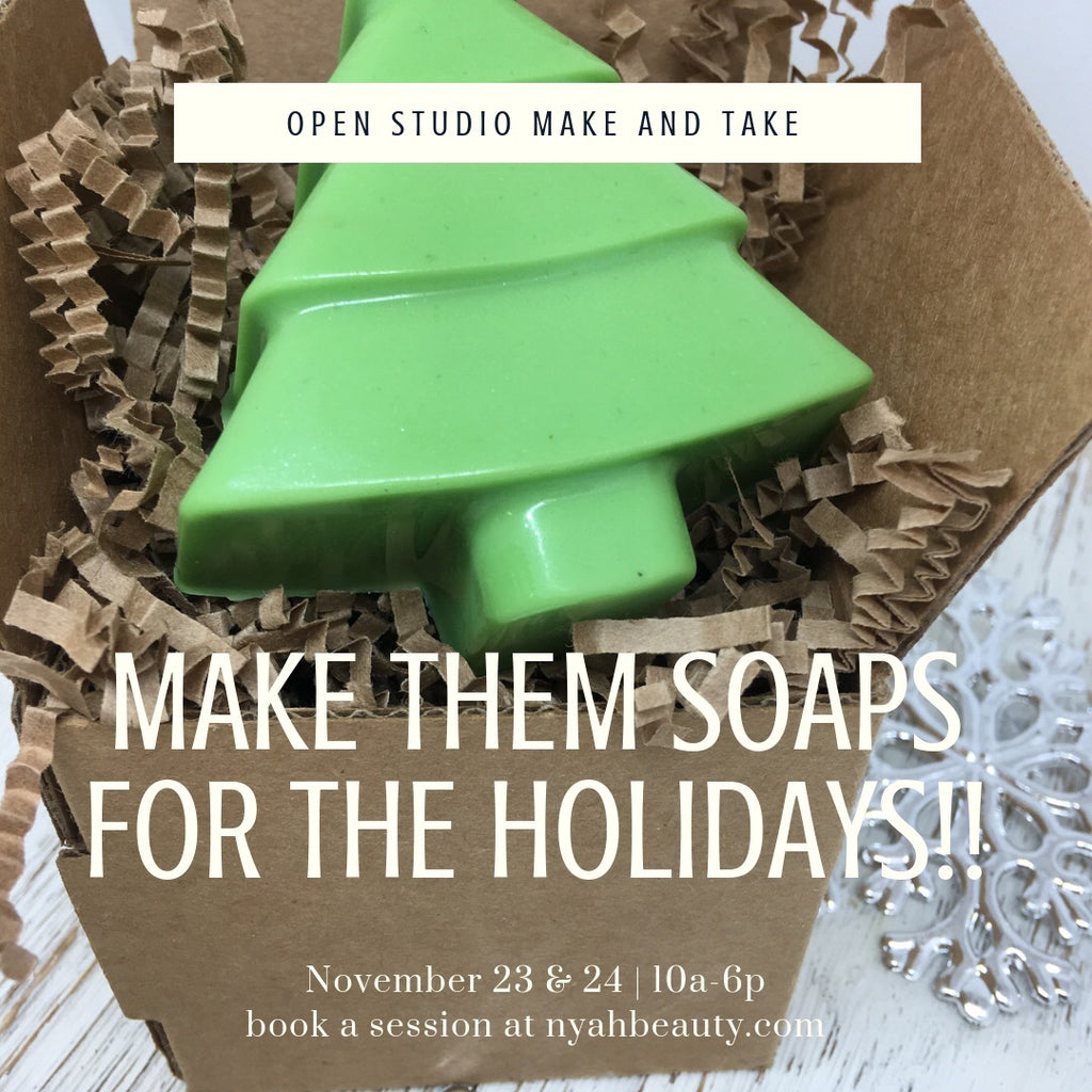 Holiday Make and Take Soap Making