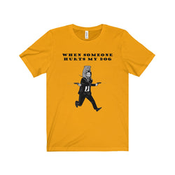 John Wick - Don't Hurt My Dog Statement  [Unisex]