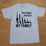 This Family Protects My Family Gun Statement Shirt