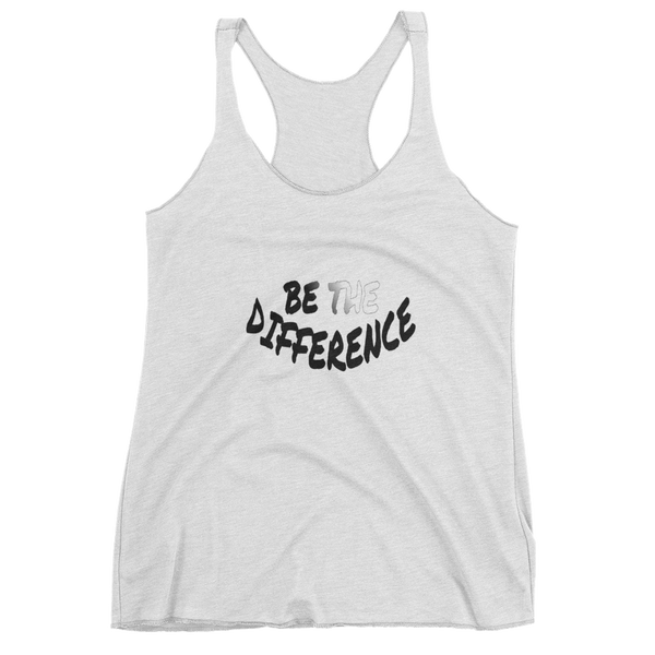 Be The Difference Ladies Racerback Tanks - Be Ye AWARE Clothing