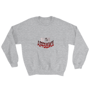 Be the Difference Men/Unisex Sweatshirts - Be Ye AWARE Clothing
