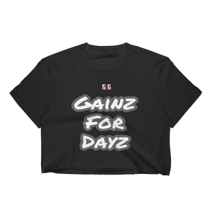 Gainz for Dayz Ladies' Crop Tops - Be Ye AWARE Clothing