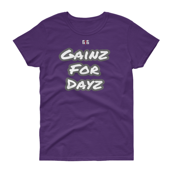 Gainz for Dayz Ladies' Tees - Be Ye AWARE Clothing