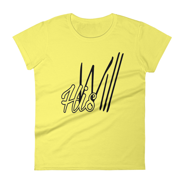 HIS Will Ladies' Tees - Be Ye AWARE Clothing