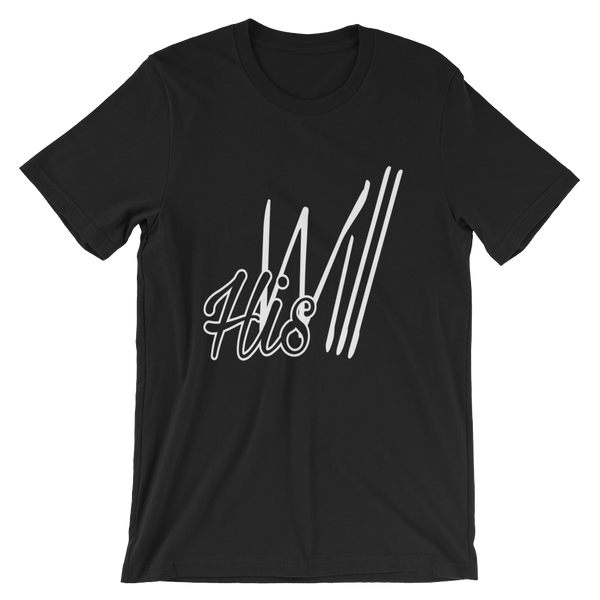 HIS Will Men/Unisex Tees - Be Ye AWARE Clothing
