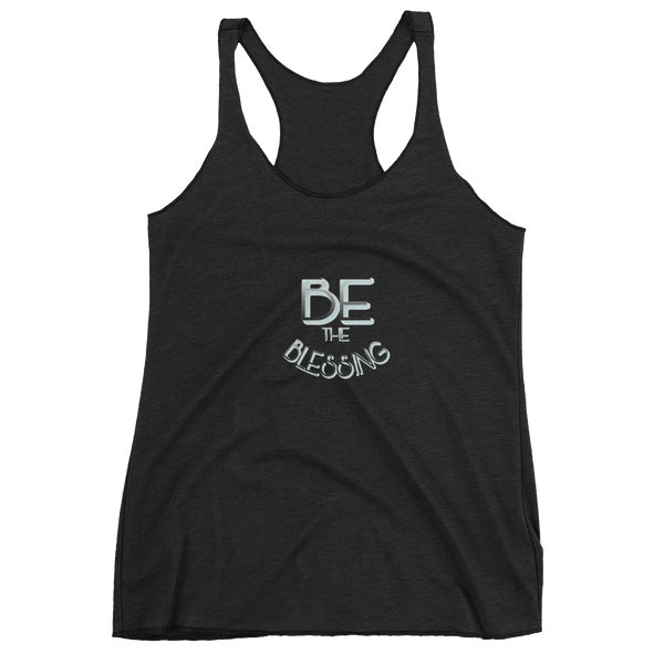 BE the Blessing Ladies- Racerback Tanks