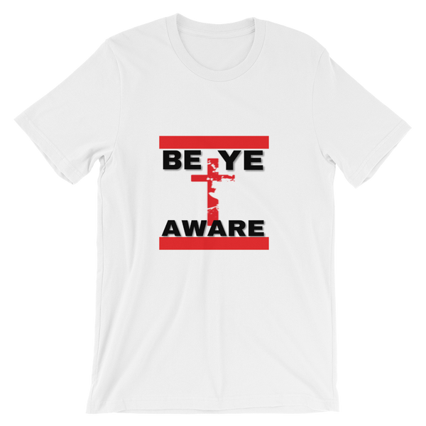 BYAWARE Tees - Men/Unisex - Be Ye AWARE Clothing