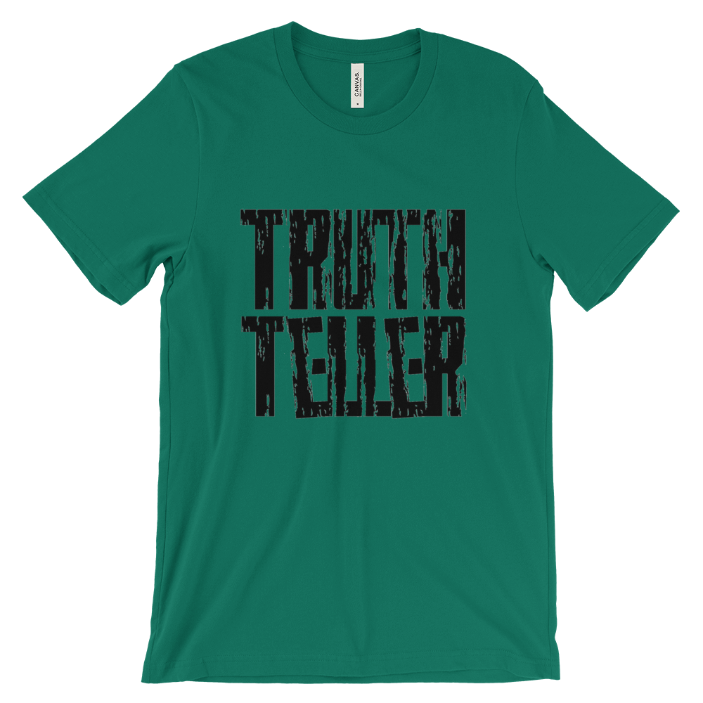 Truth Teller Tees - Men/Unisex - Be Ye AWARE Clothing
