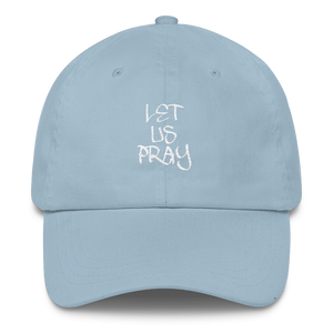 Let Us Pray Dad Caps - Be Ye AWARE Clothing