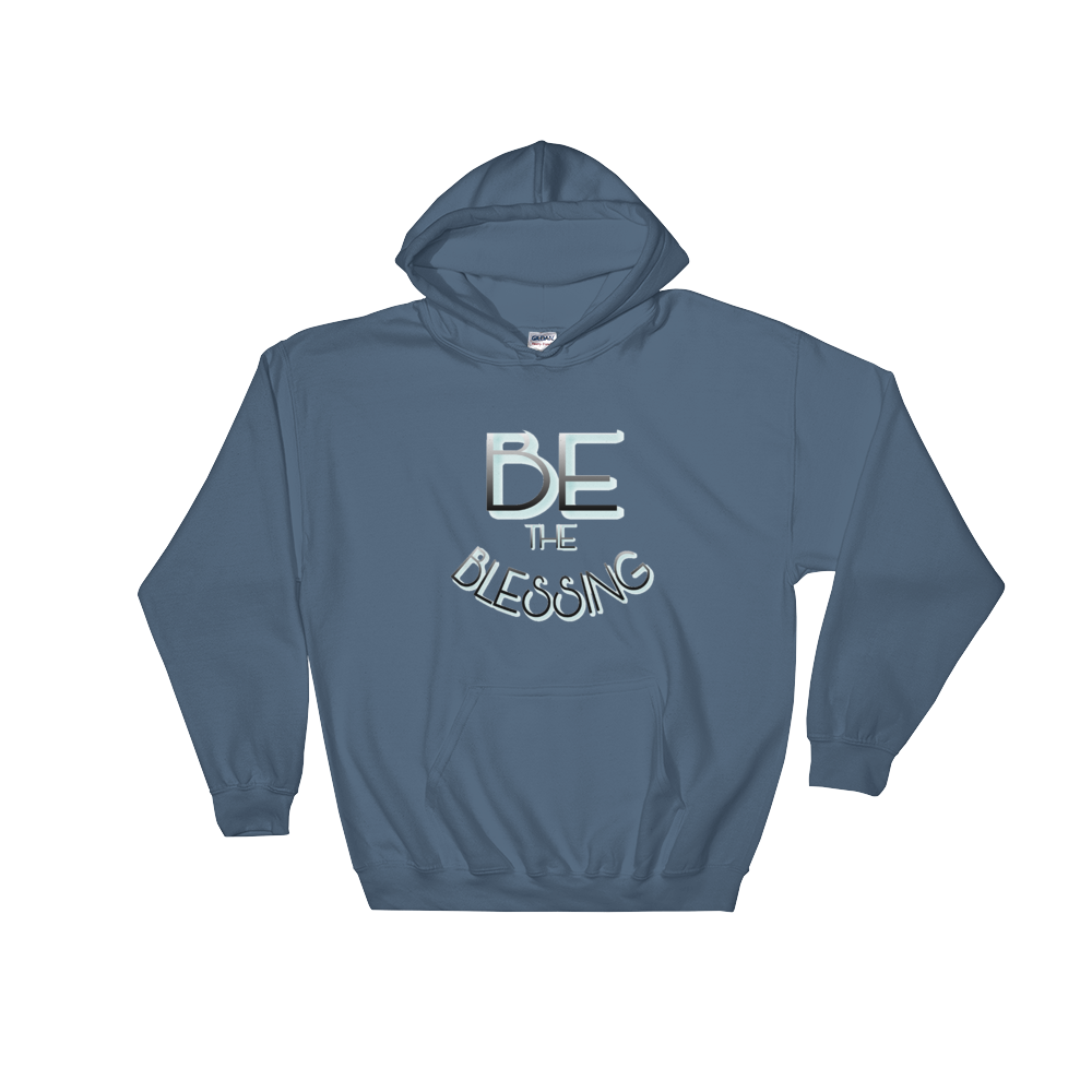 BE the Blessing - Men/Unisex Hoodies - Be Ye AWARE Clothing