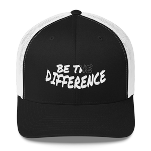 Be The Differene Trucker Caps - Be Ye AWARE Clothing