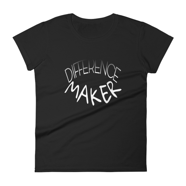 Difference Maker Ladies Tees - Be Ye AWARE Clothing