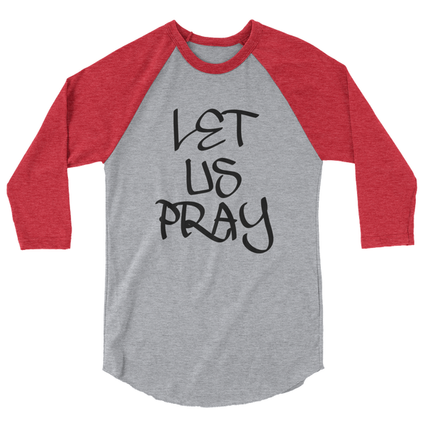 Let Us Pray Men/Unisex Baseball Tees - Be Ye AWARE Clothing