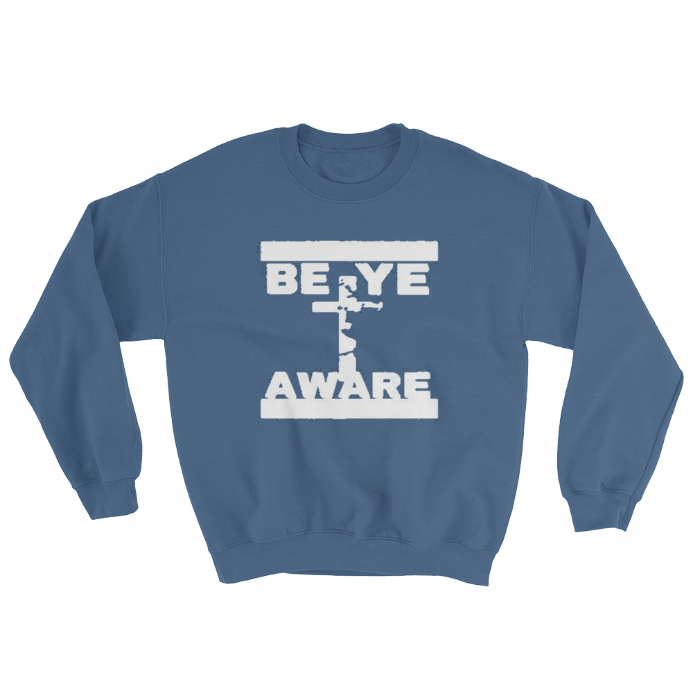 BYA Men/Unisex Sweatshirts - Be Ye AWARE Clothing
