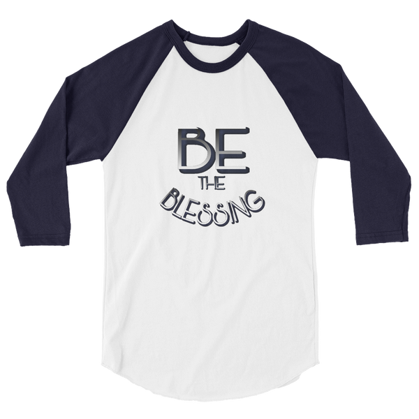 BE the Blessing Men/Unisex Baseball Tees - Be Ye AWARE Clothing