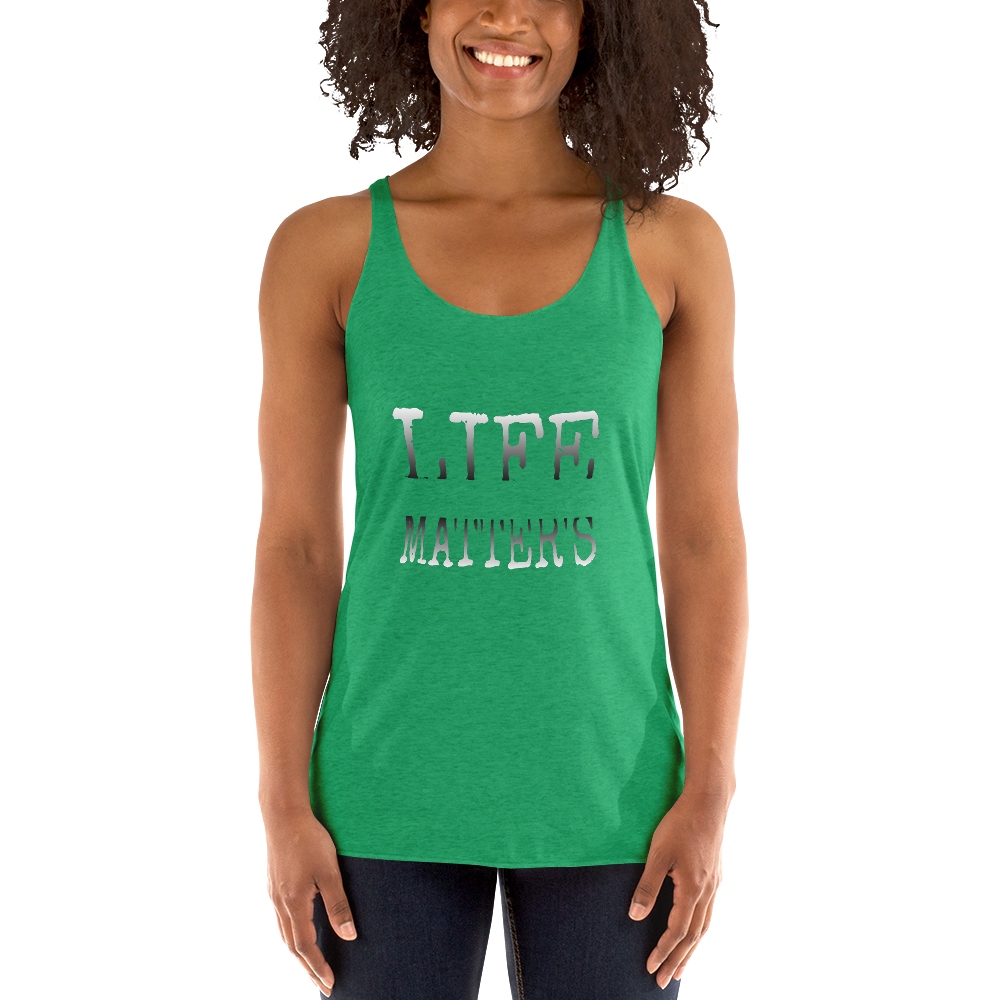 Life Matters Ladies Racerback Tanks