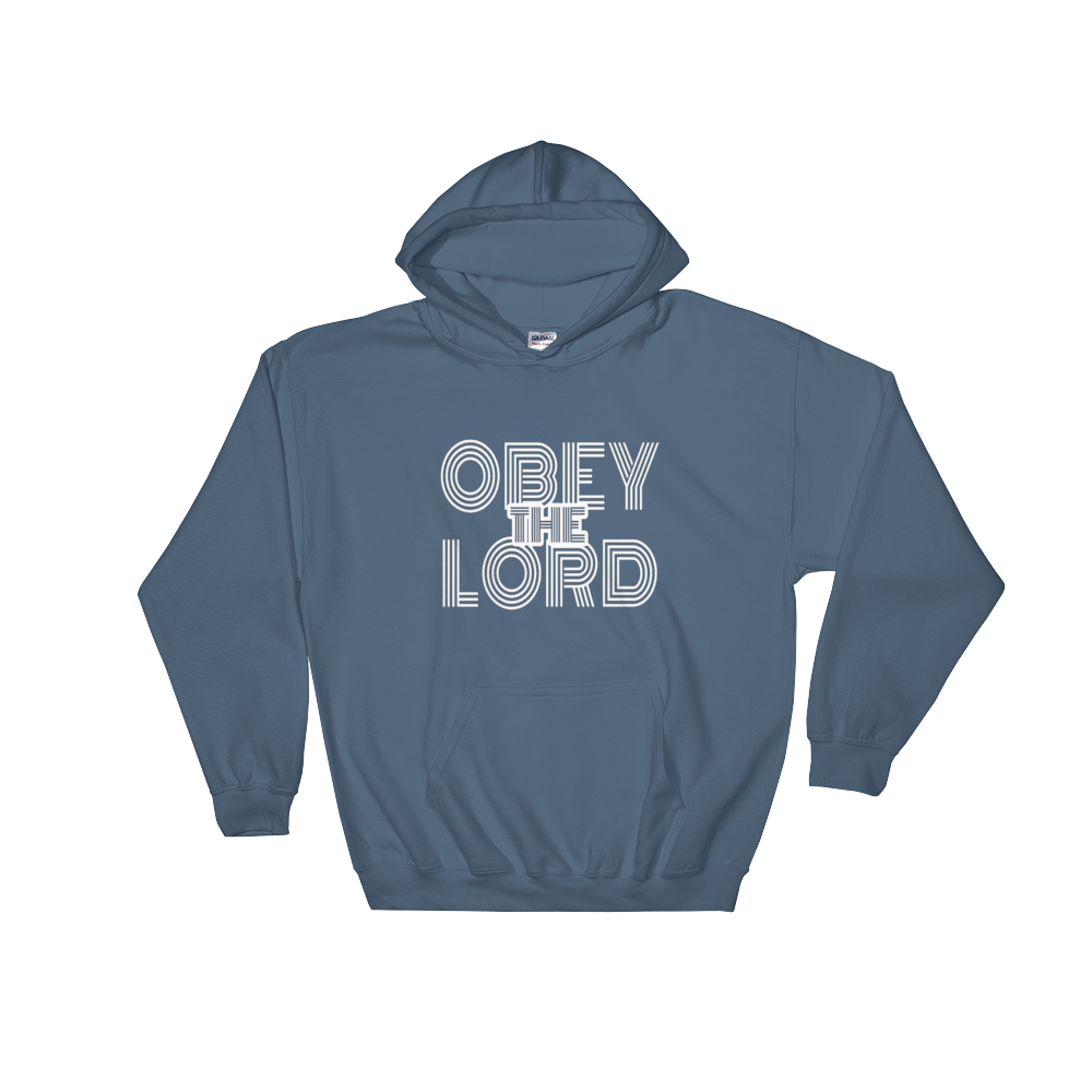 Obey the LORD - Men/Unisex Hoodies - Be Ye AWARE Clothing