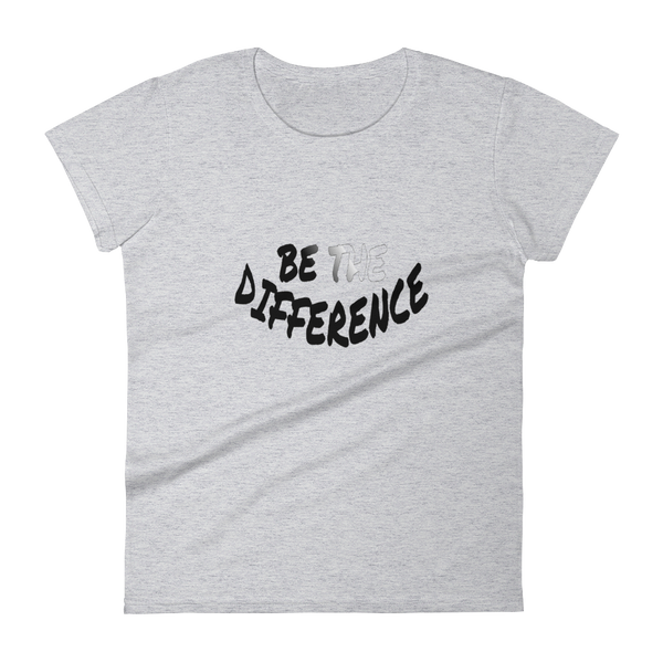 Be The Difference Ladies Tees