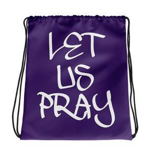 Let Us Pray Drawstring Bags