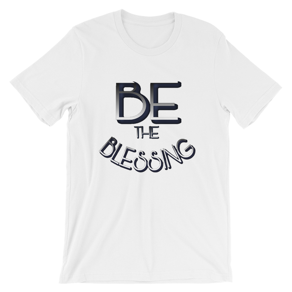 BE the Blessing - Men/Unisex Tees