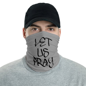 Let Us Pray Neck Gaiters (Unisex)