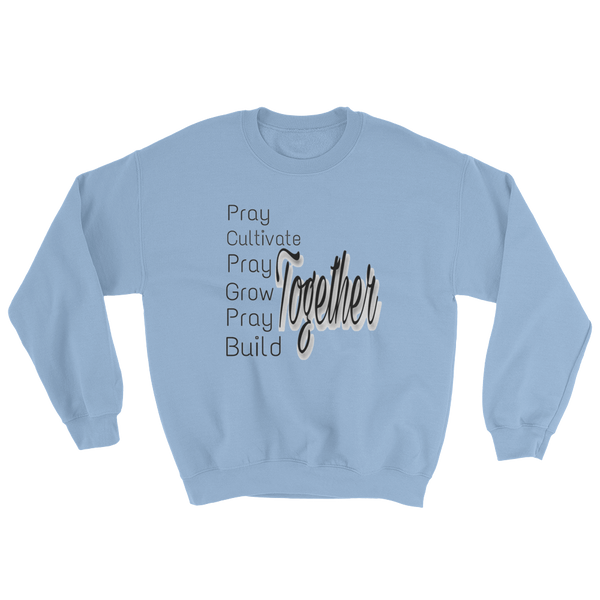 Pray Together Men/Unisex Sweatshirts - Be Ye AWARE Clothing