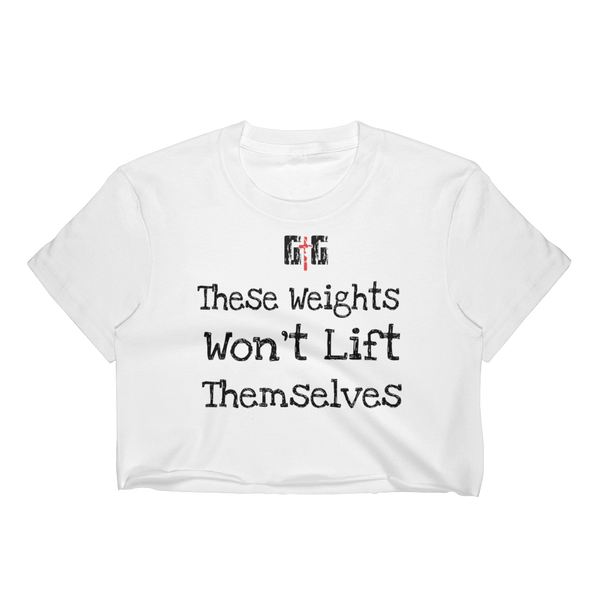 These Weights Ladies' Crop Tops - Be Ye AWARE Clothing