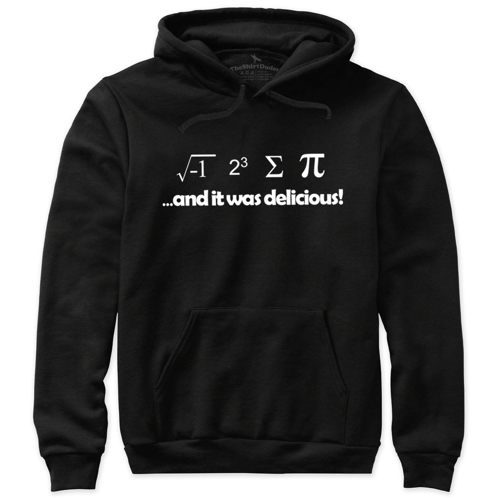 I Ate Some Pie And It Was Delicious T-Shirt