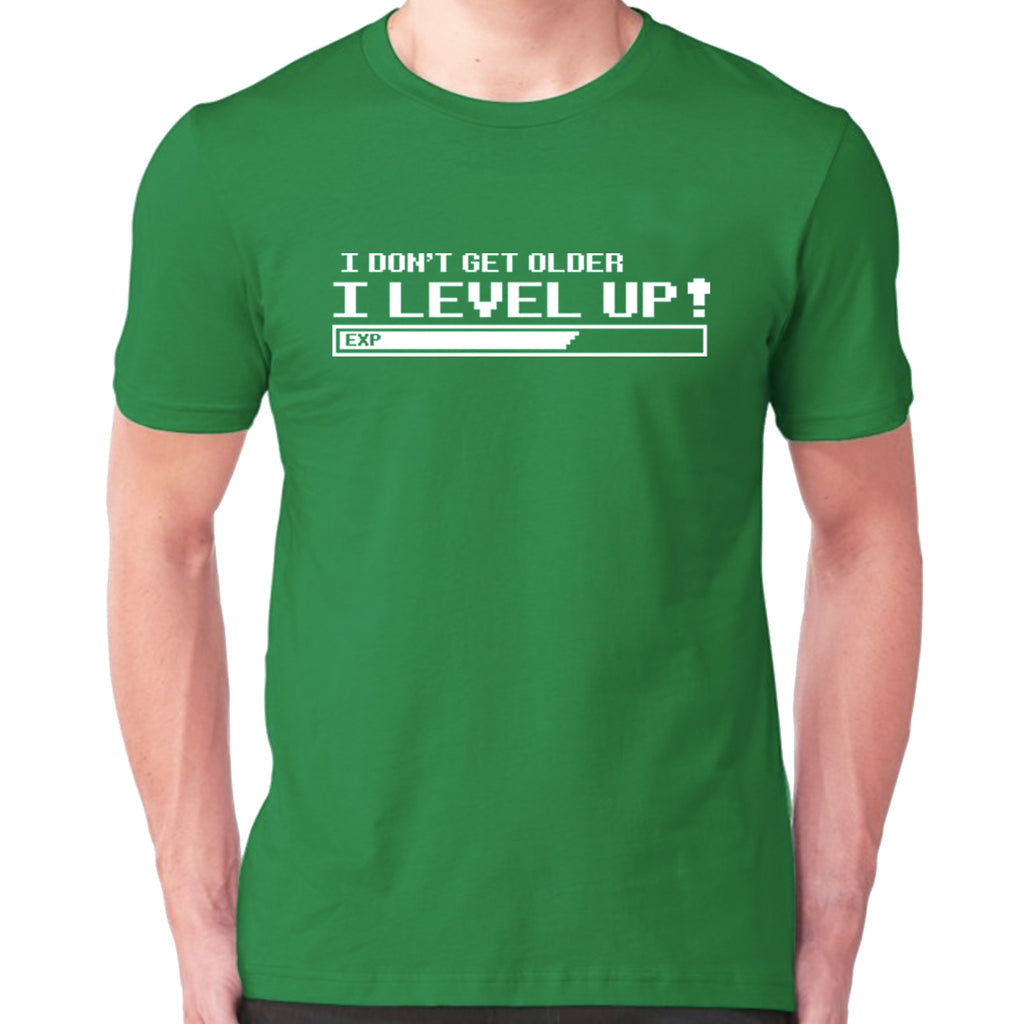 I Don't Get Older, I Level Up T-Shirt