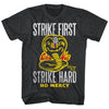 Karate Kid - Cobra Kai - Strike First, Strike Hard, No Mercy T-Shirt