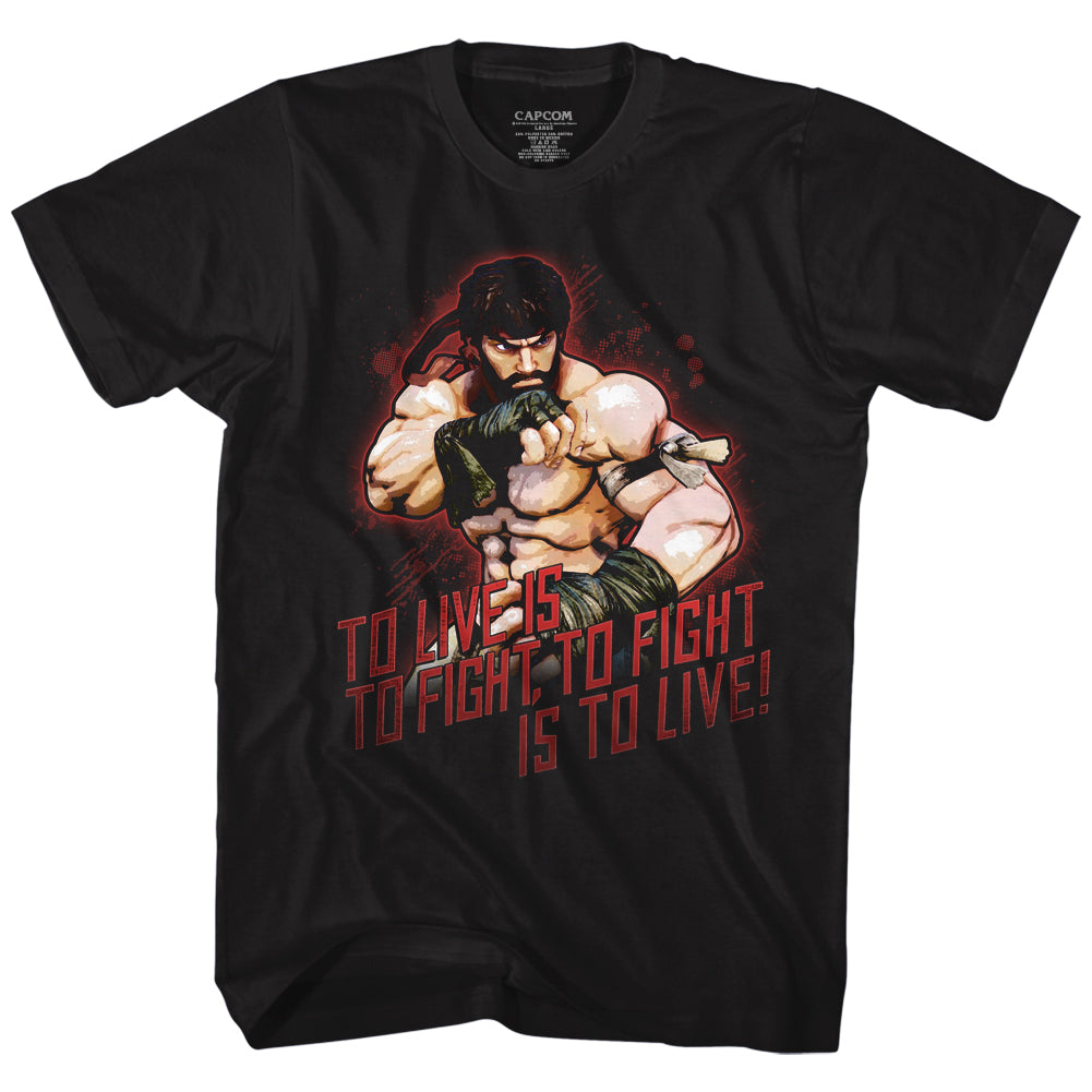 Street Fighter Quote - To Live Is To Fight, To Fight Is To Live T-Shirt