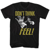 Bruce Lee - Don't Think, Feel T-Shirt