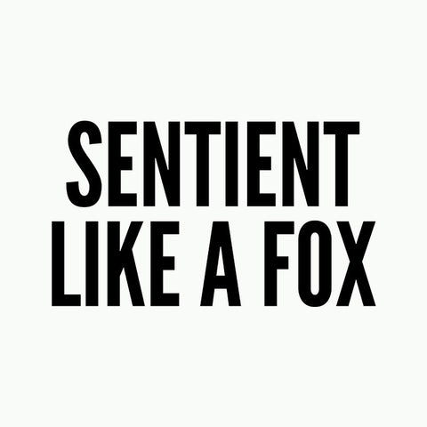 Sentient Like a Fox women's t-shirt