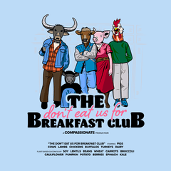 The Don't Eat Us For Breakfast Club Girls t-shirt