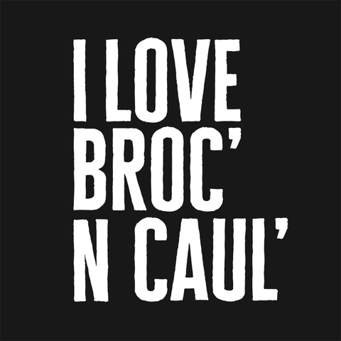 I Love Broc' n Caul' Men's T-shirt