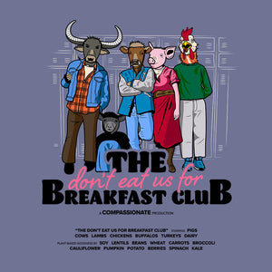 The Don't Eat Us For Breakfast Club women's t-shirt